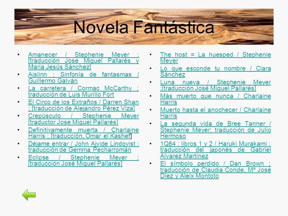 Novela Fantástica Amanecer / Stephenie Meyer ; [traducción Jose Miguel Pallarés y Maria Jesús Sánchez]